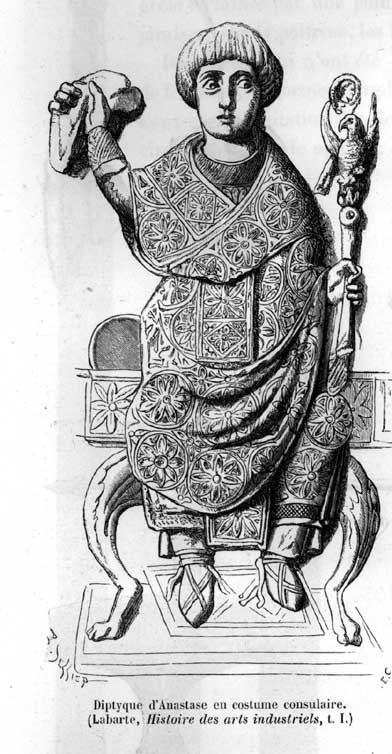 Emperor Anastase in consular dress, a late toga.